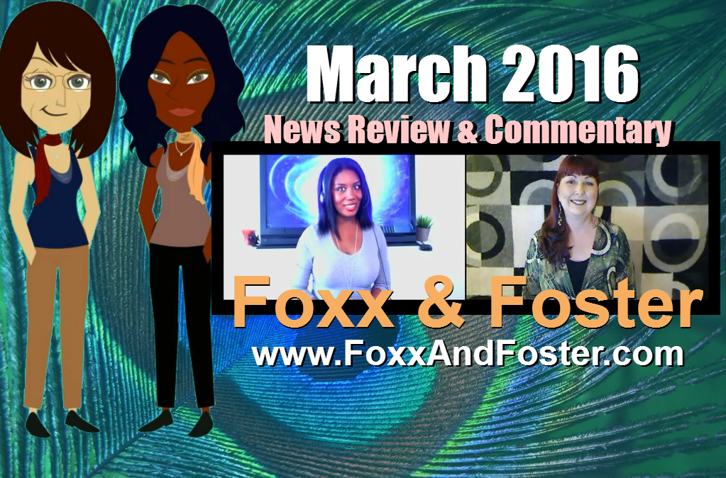 Foxx and Foster - March 2016
