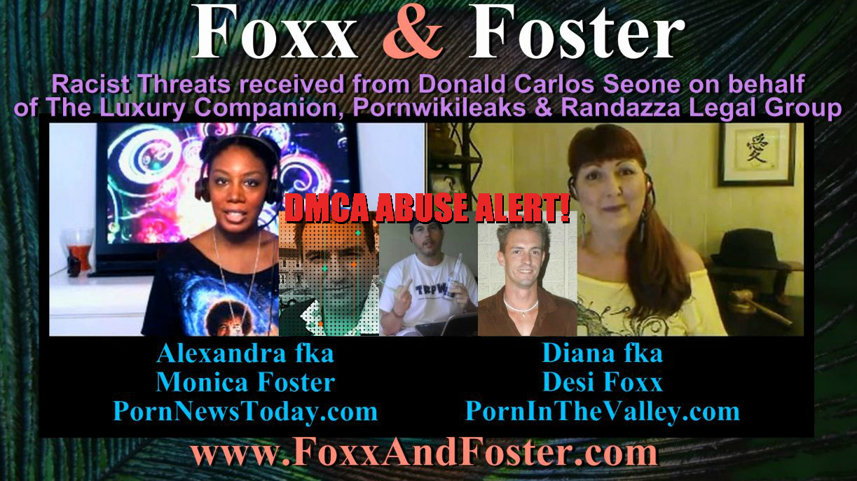 Foxx and Foster randazza legal group marc dmca abuse