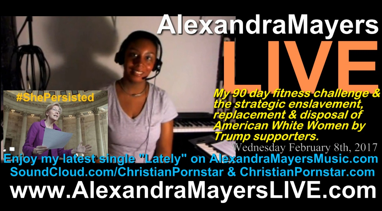 Alexandra Mayers LIVE - 90 days of fitness & the enslavement, replacement & disposal of white women